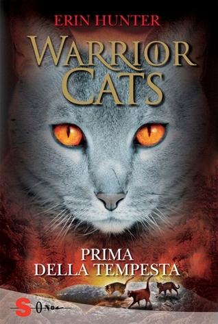 Warrior Cats. Prima della tempesta