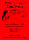 Patricia Va A California by Blaine Ray