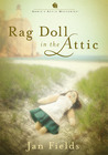 Rag Doll In The Attic (Annie's Attic Mysteries #7)