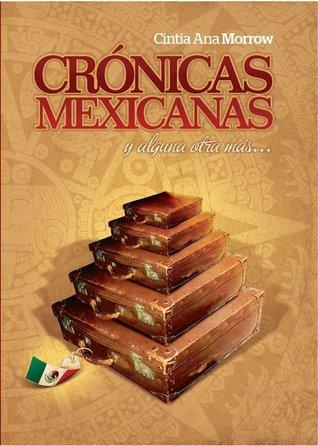 crnicas-mexicanas-y-alguna-otra-ms-crnicas-de-cintia-1
