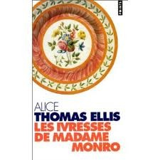 Les ivresses de Madame Monro