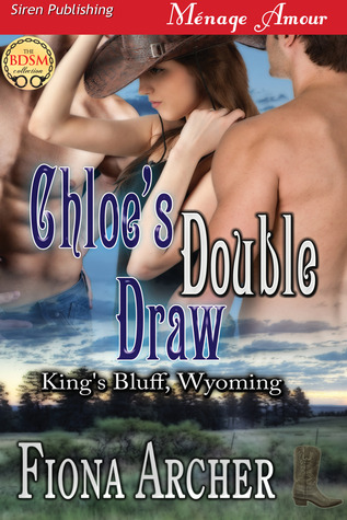 Chloe's Double Draw (King's Bluff, Wyoming #1)