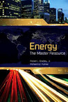 Energy: The Master Resource
