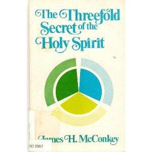 the-threefold-secret-of-the-holy-spirit