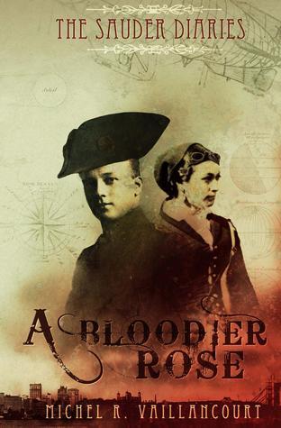 A Bloodier Rose (The Sauder Diaries, #2)