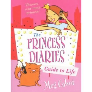 The Princess Diaries Guide to Life: Discover Your Inner Princess!
