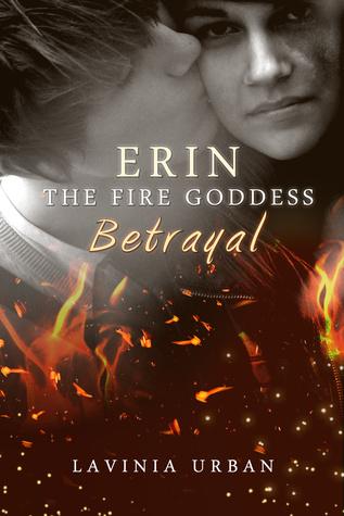 Betrayal (Erin the Fire Goddess #2)