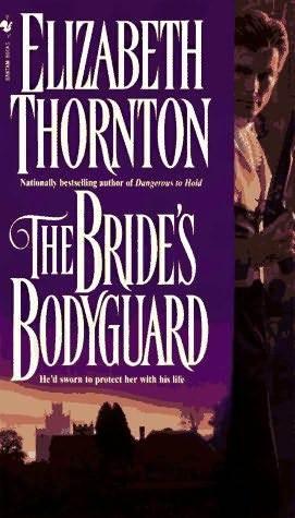 The Bride's Bodyguard by Elizabeth Thornton