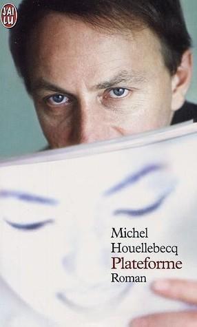 Plateforme by Michel Houellebecq