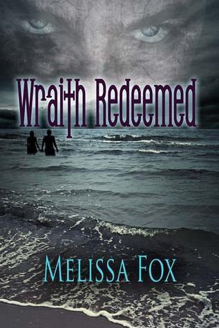 Wraith Redeemed