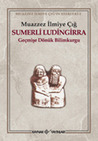 Sumerli Ludingirra: Geçmişe Dönük Bilimkurgu