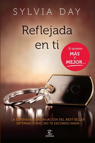 Reflejada en ti by Sylvia Day