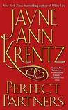 Perfect Partners by Jayne Ann Krentz