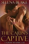 The Cajun's Captive (Stormy Weather, #1)
