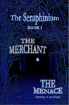 The Merchant and the Menace by Daniel McHugh