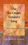 The Ice Cream Vendor's Song by Laura McHale Holland