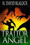 Traitor Angel  (The Angelkiller Triad #2)