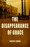 The Disappearance of Grace by Vincent Zandri