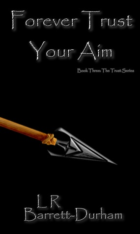 Forever Trust Your Aim