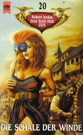 Die Schale der Winde (Das Rad der Zeit, #20)