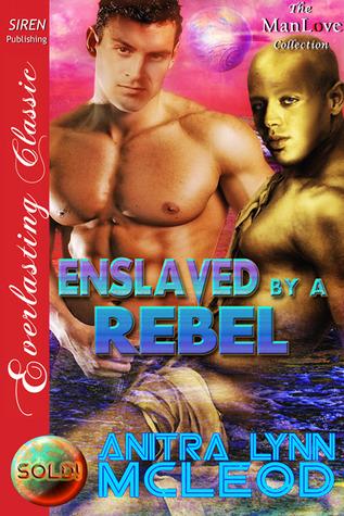 Enslaved By A Hero Sold 7 Siren Publishing Everlasting Classic Manlove Mcleod Anitra Lynn