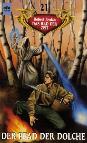 Der Pfad der Dolche (Das Rad der Zeit, #21)