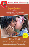 Sarang Hae, My Honey (Hotness Overload Trilogy, # 1)