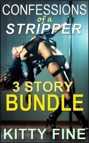 Confessions of a Stripper Erotica Bundle (Confessions of a Stripper, #4)