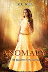 Anomaly (The Tri-Realms Saga, #1)