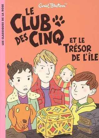 Le Club des cinq et le trésor de l'île (Le Club des cinq, #1)