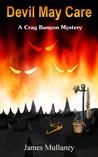Devil May Care (Crag Banyon, #2)