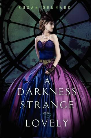 Image result for A Darkness Strange and Lovely by Susan Dennard