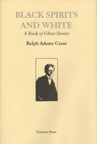 Black Spirits and White - A Book of Ghost Stories