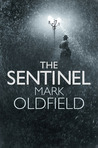 The Sentinel (Vengeance of Memory, #1)
