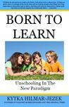 Born To Learn by Kytka Hilmar-Jezek
