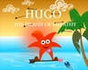 Hugo The Happy Starfish: The Island Of Empathy (The Power Of The Word)