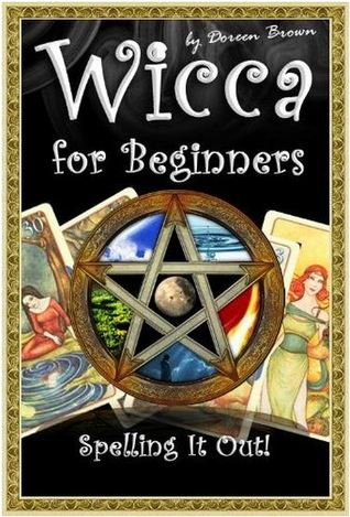 Wicca for Beginners: Spelling It Out!