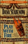 Play With Fire (Kate Shugak, #5)