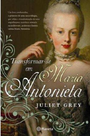 Transformar-se em Maria Antonieta