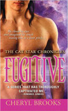 Fugitive (Cat Star Chronicles, #5)