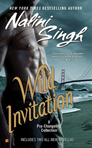 Wild Invitation: A Psy-Changeling Collection (Psy-Changeling, #0.5, #3.5, #9.5, #10.5)