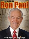 Lo mejor de Ron Paul by Ron Paul