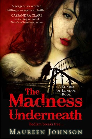 The Madness Underneath(Shades of London 2)
