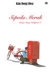 Sepeda Merah Vol. 2: Bunga-Bunga Hollyhock