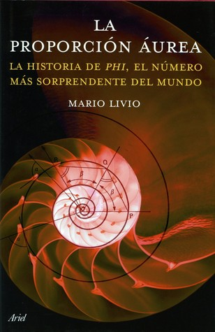 the golden ratio the story of phi