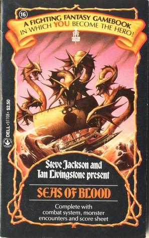 Seas of Blood (Fighting Fantasy #16)