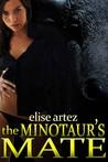 The Minotaur's Mate by Elise Artez