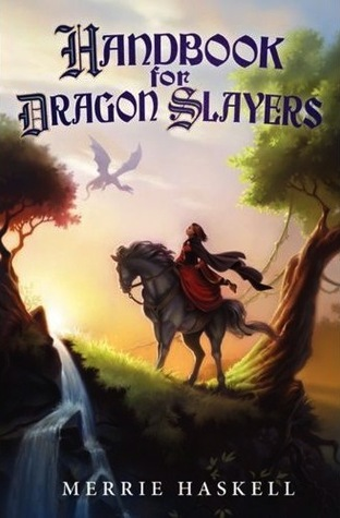 Ebook Handbook for Dragon Slayers by Merrie Haskell DOC!