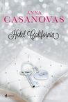 Hotel California (Los Hermanos Martí, #4)