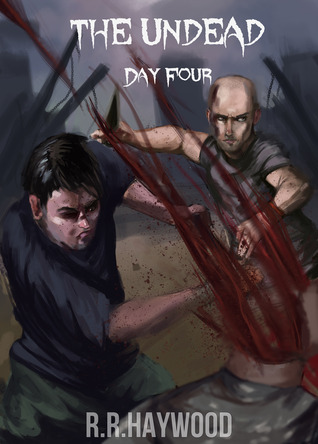 The Undead Day Four